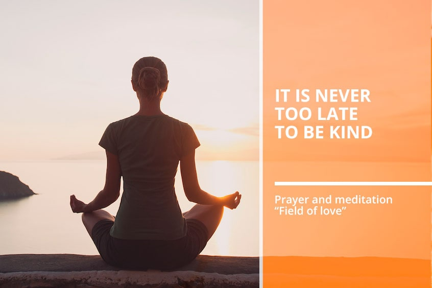 "Prayer and meditation ""Field of love"""