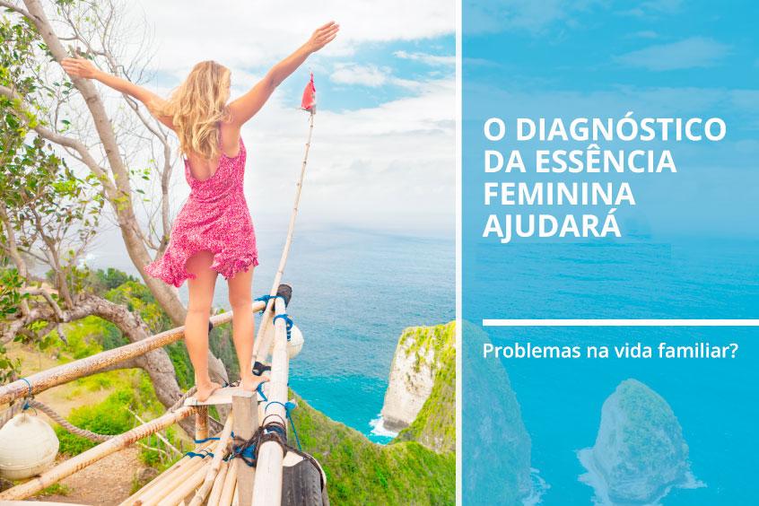O diagnóstico da essência feminina