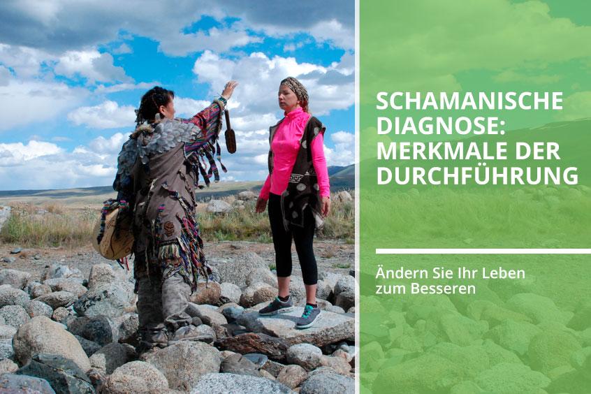 Schamanische Diagnose
