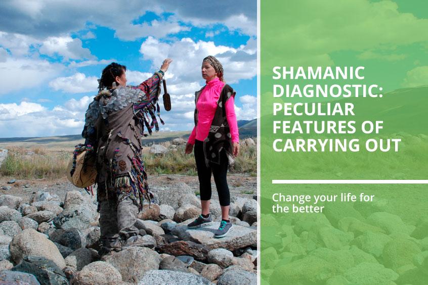 Shamanic diagnostic
