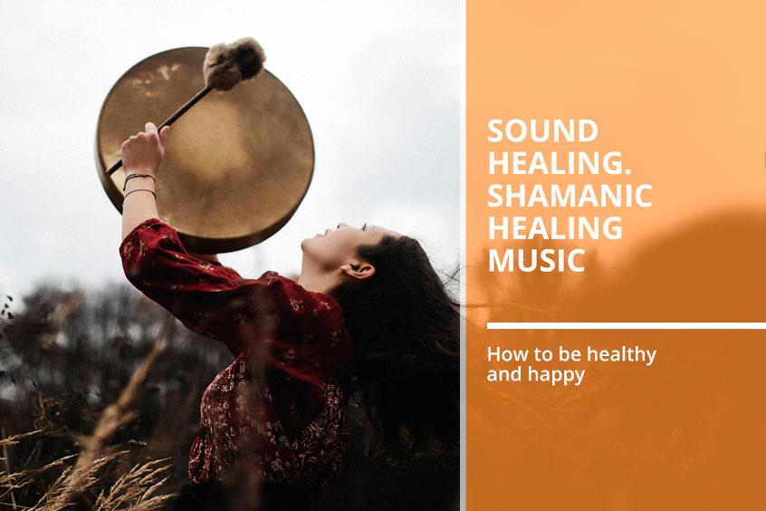 Shamanic Healing Music